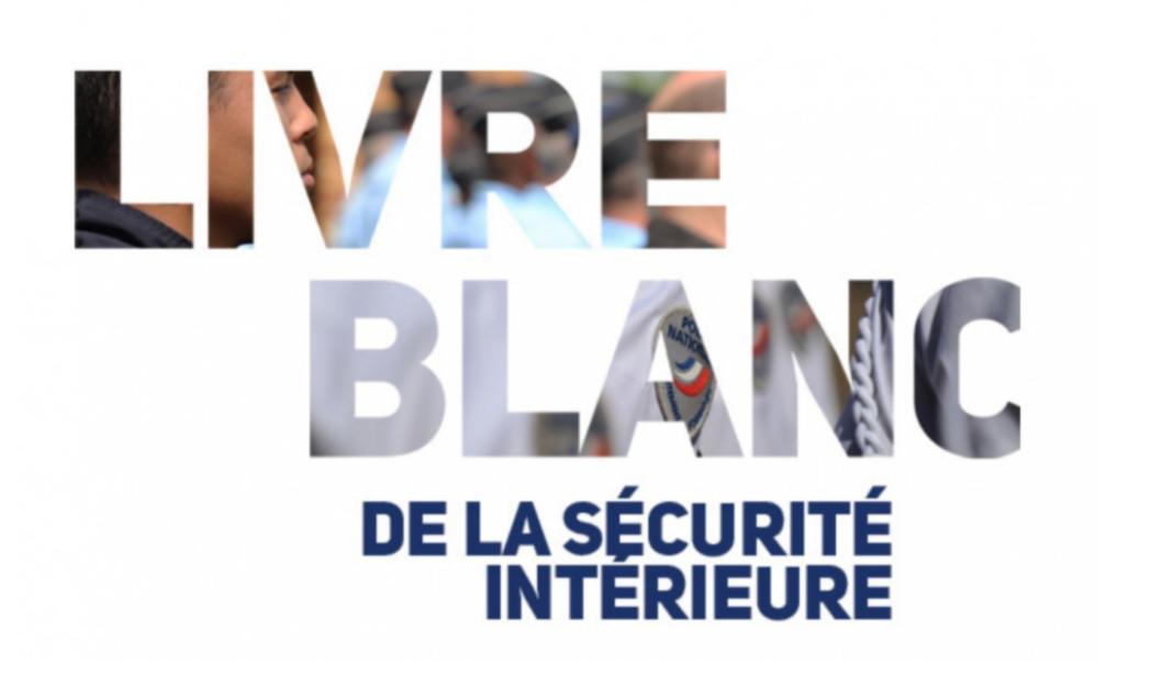 Le livre Blanc de la sécurité intereieure